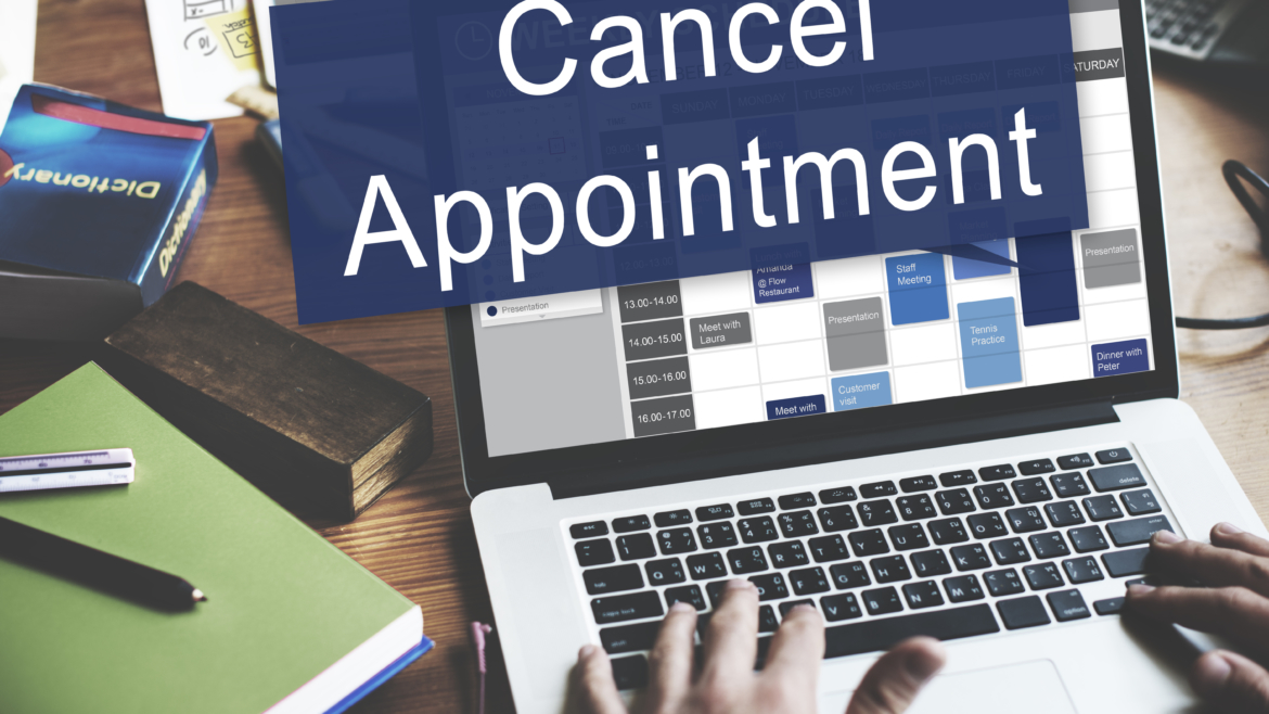 Cancellations / Changing Appointments